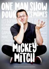 MICKEY MITH fait un One Man Show pour les mômes
