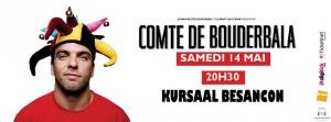 ONEMANSHOW - Le comte de Bouderbala au Kursaal le samedi 14 mai